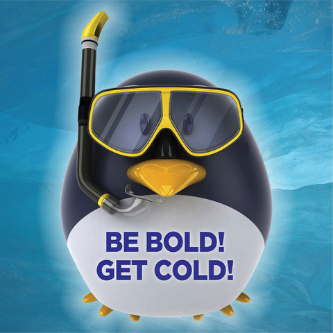 Be Bold! Get Cold!